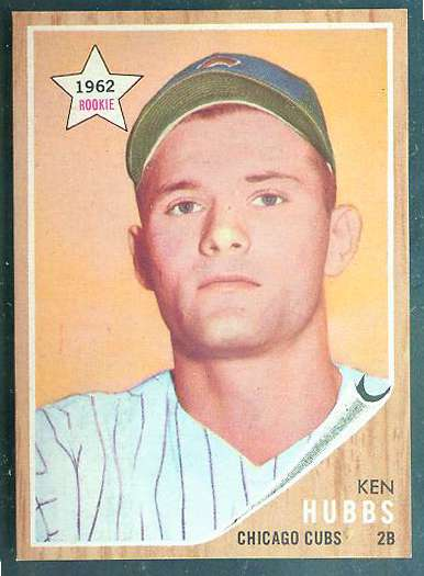 1962 Topps #461 Ken Hubbs ROOKIE [#a] (Cubs) Baseball cards value