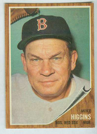 1962 Topps #559 Mike Higgins MGR [#a] HIGH # (Red Sox) Baseball cards value