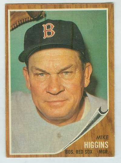 1962 Topps #559 Mike Higgins MGR [#b] HIGH #.(Red Sox) Baseball cards value