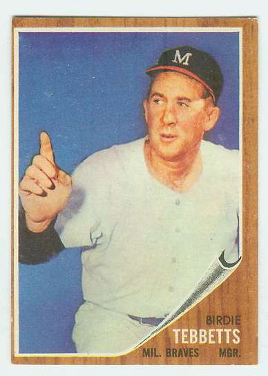 1962 Topps #588 Birdie Tebbetts MGR [#b] HIGH #.(Braves) Baseball cards value