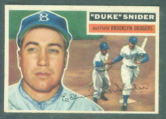 1956 Topps #150 Duke Snider [#a] (Dodgers) Baseball cards value