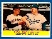1958 Topps #436 'Rival Fence Busters' Willie Mays/Duke Snider [#a]
