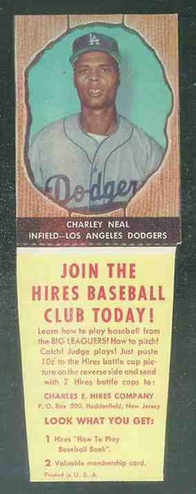 1958 Hires Root Beer #54 Charley Neal w/TAB (Dodgers) Baseball cards value
