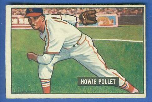 1951 Bowman #263 Howie Pollet SCARCE HIGH# (Cardinals/Pirates) Baseball cards value