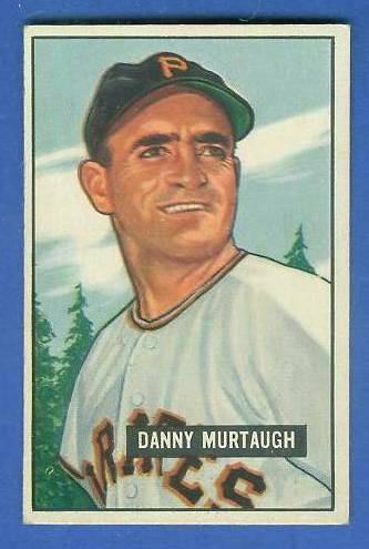 1951 Bowman #273 Danny Murtaugh SCARCE HIGH# (Pirates) Baseball cards value