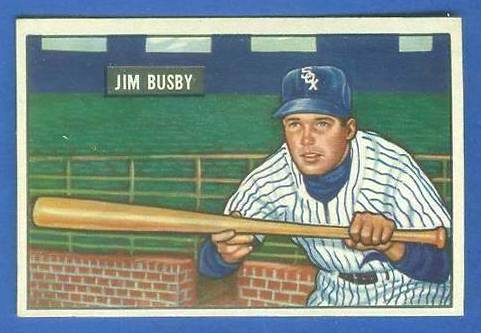 1951 Bowman #302 Jim Busby SCARCE HIGH# (White Sox) Baseball cards value