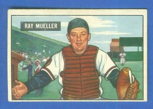 1951 Bowman #313 Ray Mueller SCARCE HIGH# (Boston Braves) Baseball cards value