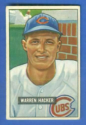 1951 Bowman #318 Warren Hacker SCARCE HIGH# (Cubs) Baseball cards value