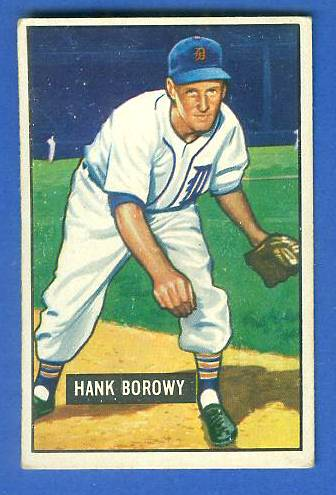1951 Bowman #250 Hank Borowy (Tigers) Baseball cards value