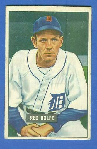 1951 Bowman #319 Red Rolfe SCARCE HIGH# (Tigers) Baseball cards value