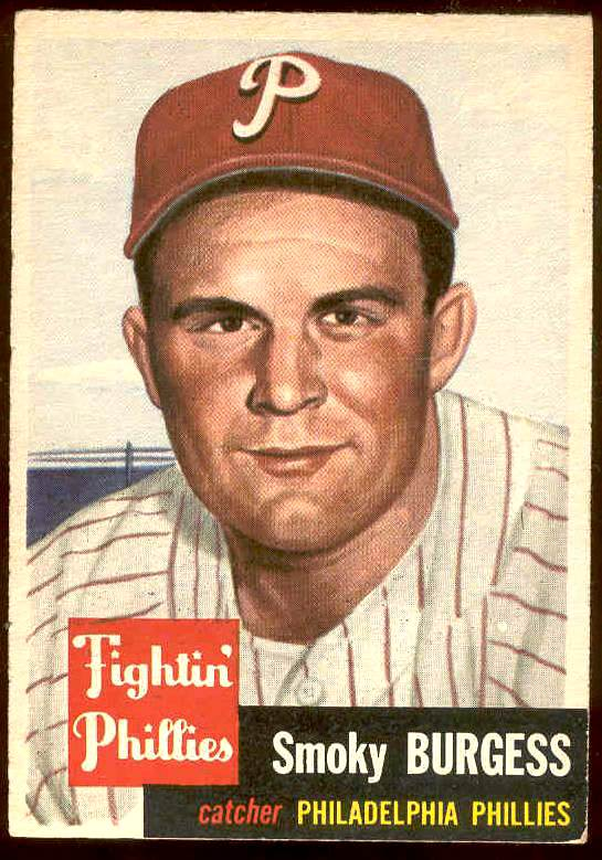 1953 Topps # 10 Smoky Burgess SHORT PRINT (Phillies) Baseball cards value