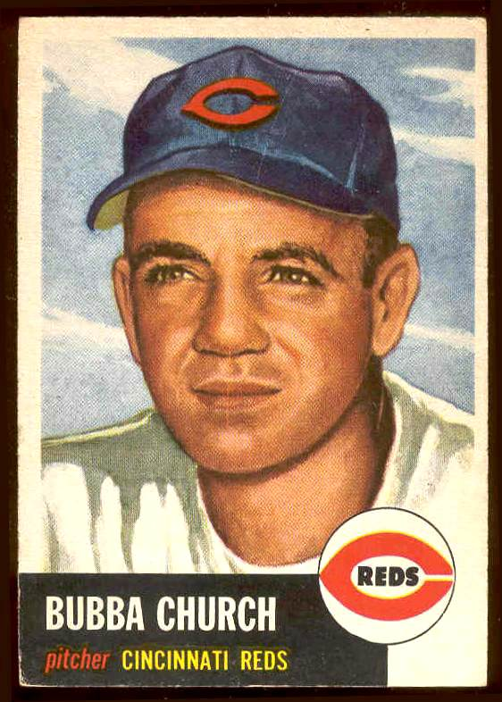 1953 Topps # 47 Bubba Church (Reds) Baseball cards value