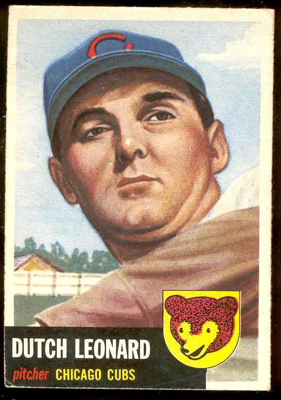 1953 Topps #155 Dutch Leonard (Cubs) Baseball cards value