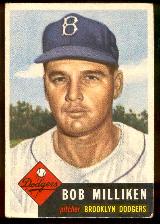 1953 Topps #221 Bob Milliken SCARCE HIGH # (Brooklyn Dodgers) Baseball cards value