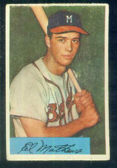 1954 Bowman #.64 Eddie Mathews (Braves) Baseball cards value