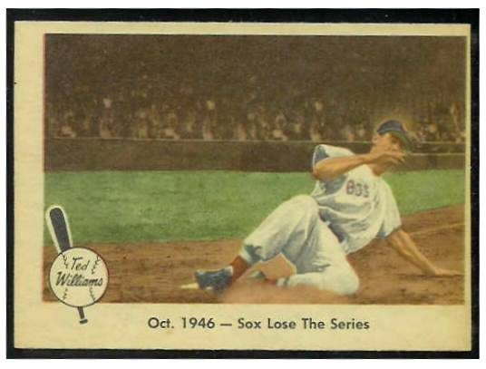 1959 Fleer Ted Williams #31 'Oct. 1946 - Sox Lose the Series' (Red Sox) Baseball cards value