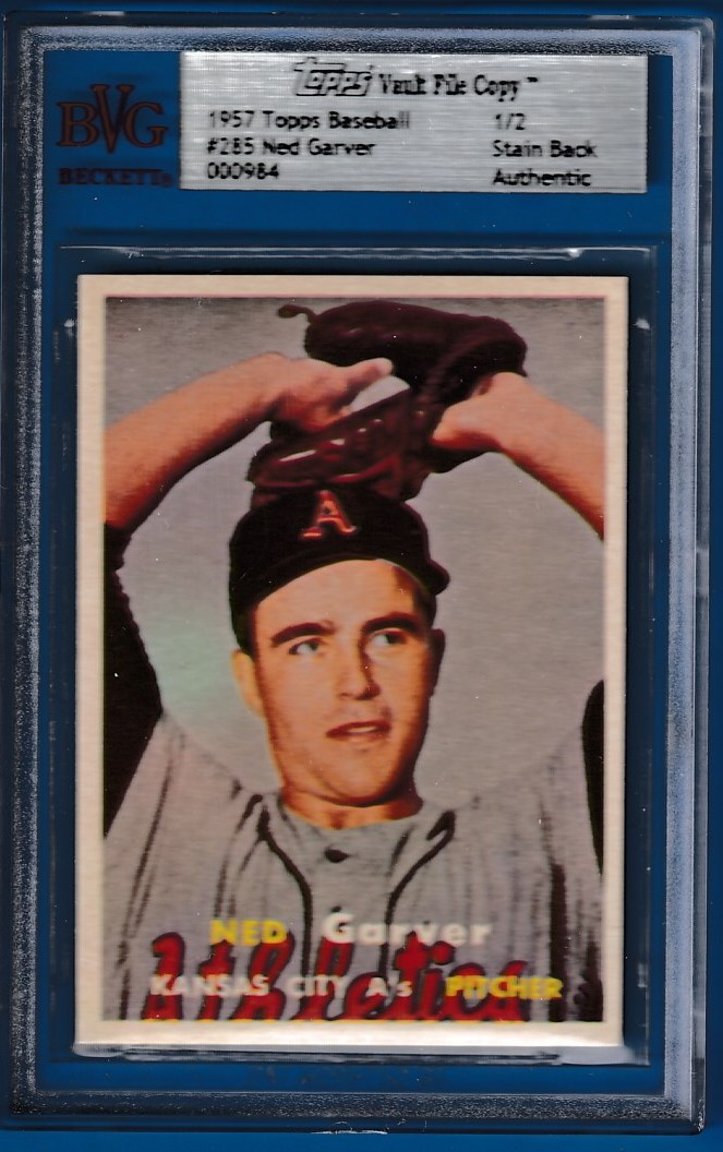 1957 Topps #285 Ned Garver SCARCE SERIES - TOPPS VAULT FILE COPY (K.C A's) Baseball cards value