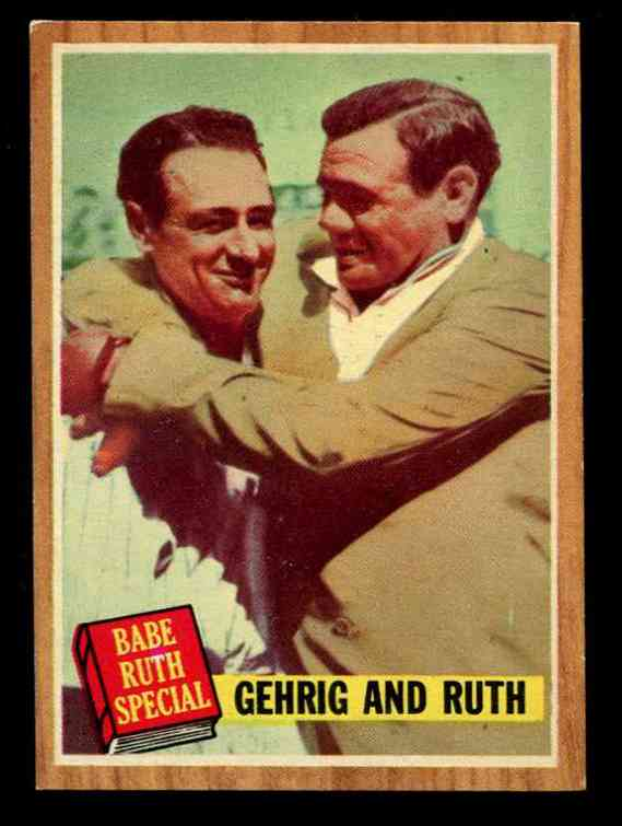 1962 Topps #140 Babe Ruth Special #6 with LOU GEHRIG [Green TINT] (Yankees) Baseball cards value