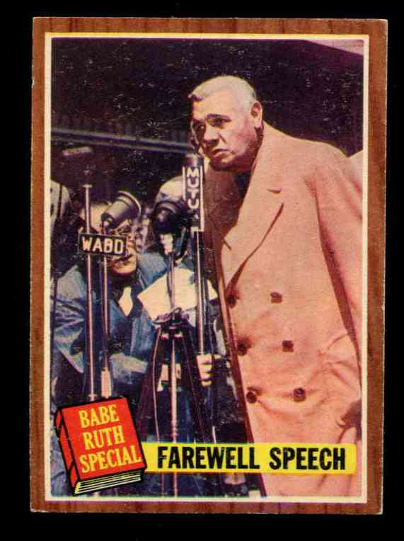 1962 Topps #144 Babe Ruth Special #10 'Farewell Speech' [#x] (Yankees) Baseball cards value