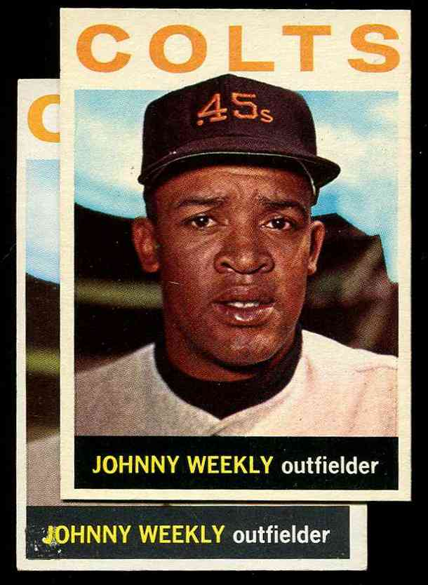 1964 Topps #256 Johnny Weekly [VAR:Blotched J] (Houston Colts) Baseball cards value