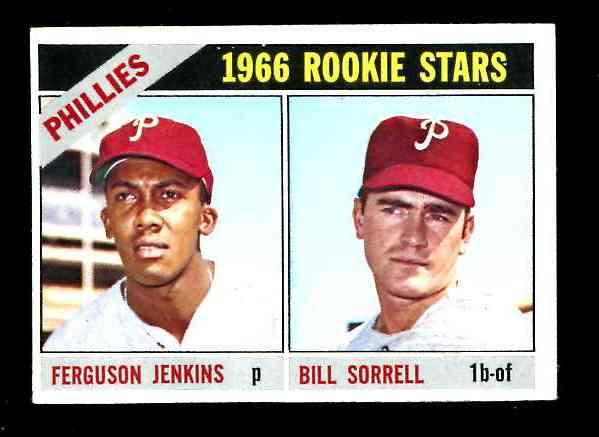 1966 Topps #254 Ferguson Jenkins ROOKIE [#csc] (w/Bill Sorrell) (Phillies) Baseball cards value