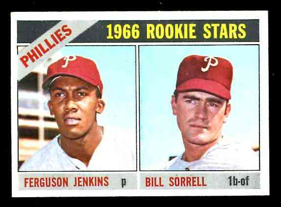 1966 Topps #254 Ferguson Jenkins ROOKIE [#d] (w/Bill Sorrell) (Phillies) Baseball cards value