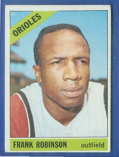 1966 Topps #310 Frank Robinson [#bsc] (Orioles) Baseball cards value