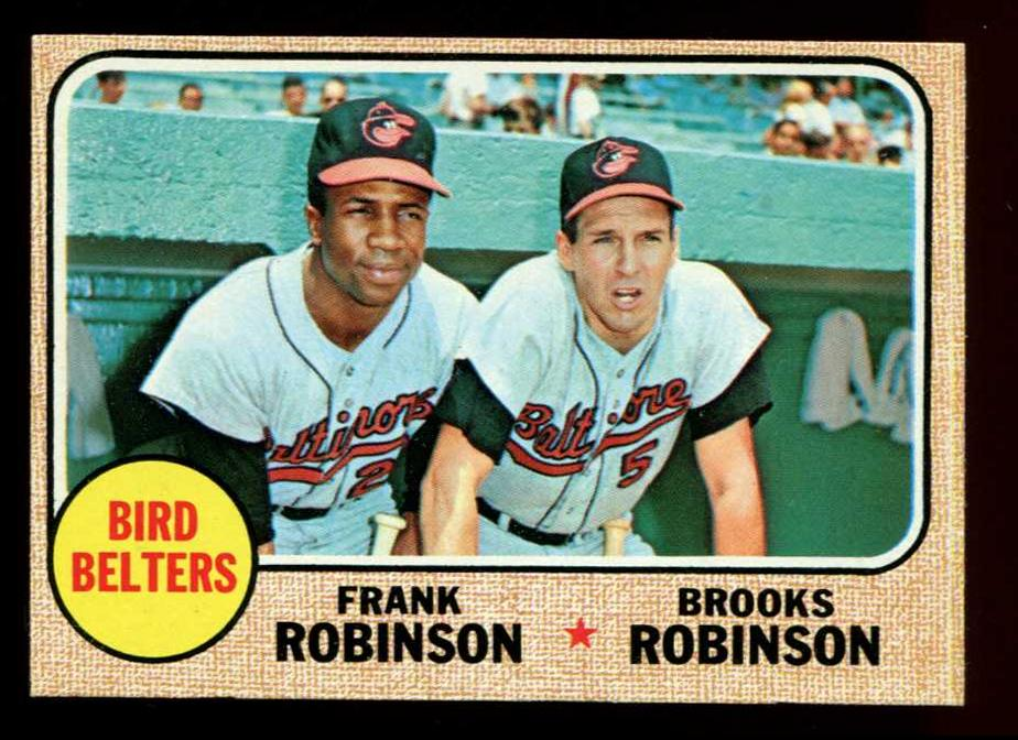 1968 Topps #530 'Bird Belters' w/Frank & Brooks Robinson (Orioles) Baseball cards value