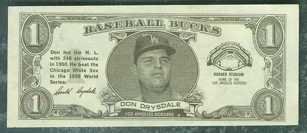 1962 Topps Bucks #23 Don Drysdale (Dodgers) Baseball cards value