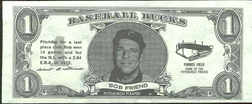 1962 Topps Bucks #29 Bob Friend (Pirates) Baseball cards value