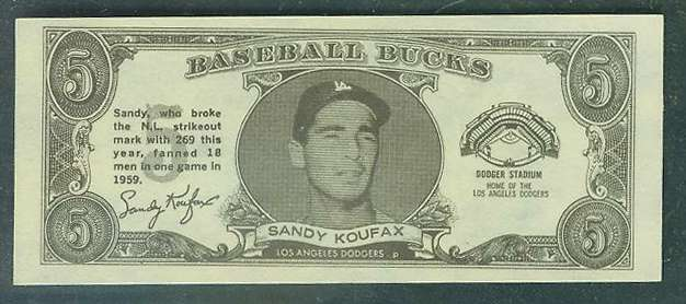 1962 Topps Bucks #45 Sandy Koufax [#a] (Dodgers) Baseball cards value