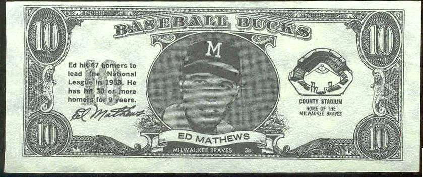 1962 Topps Bucks #56 Eddie Mathews (Braves) Baseball cards value