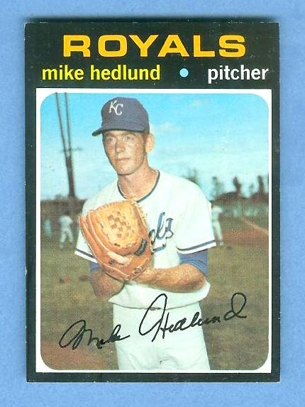 1971 Topps #662 Mike Hedlund HIGH # (Royals) Baseball cards value