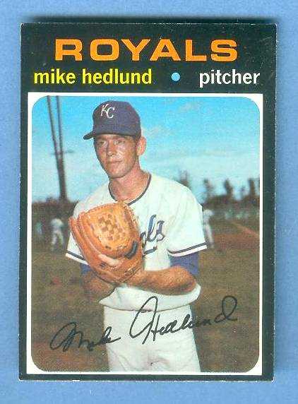 1971 Topps #662 Mike Hedlund HIGH # [#c] (Royals) Baseball cards value
