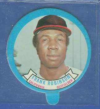 1973 Topps Candy Lid - FRANK ROBINSON Baseball cards value