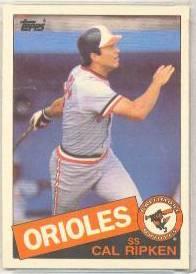 1985 Topps #.30 Cal Ripken (Orioles) Baseball cards value