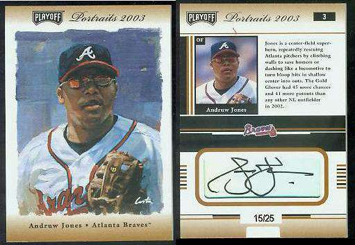Andruw Jones - 2003 Playoff Portraits #.3 AUTOGRAPH (Braves) Baseball cards value