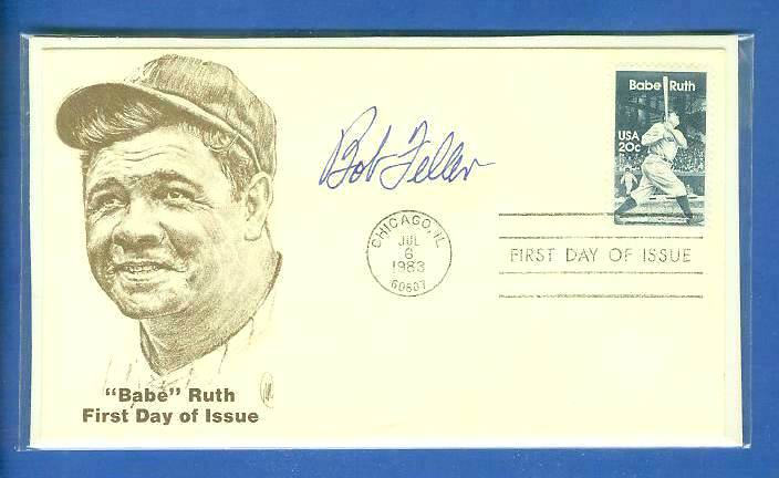 Bob Feller - AUTOGRAPHED 1983 Babe Ruth 1ST DAY ISSUE commemorative cachet Baseball cards value