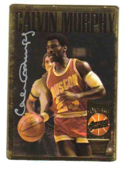 1994 Action Packed HALL-of-FAME #11 Calvin Murphy AUTOGRAPHED insert Basketball cards value