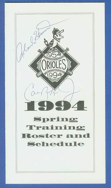 Cal Ripken - Autographed 1994 Orioles Sprint Training Roster & Scheule Baseball cards value