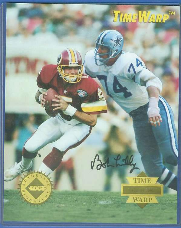 Bob Lilly - AUTOGRAPHED LIMITED EDITION 8x10 1995 TIME WARP Football cards value
