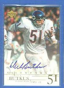 Dick Butkus - 2001 Upper Deck Legends AUTOGRAPH (Bears) Football cards value