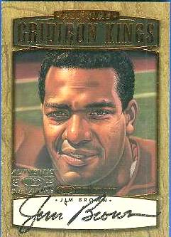 Jim Brown - 1999 Donruss 'All-Time Gridiron Kings' Authentic AUTOGRAPH Football cards value