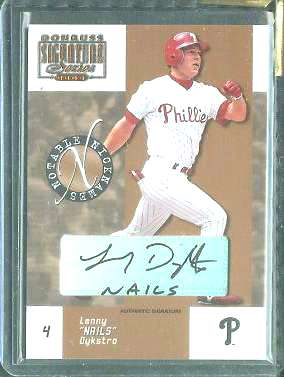 Lenny 'NAILS' Dykstra - 2003 Donruss Signature Notable Nicknames AUTOGRAPH Baseball cards value