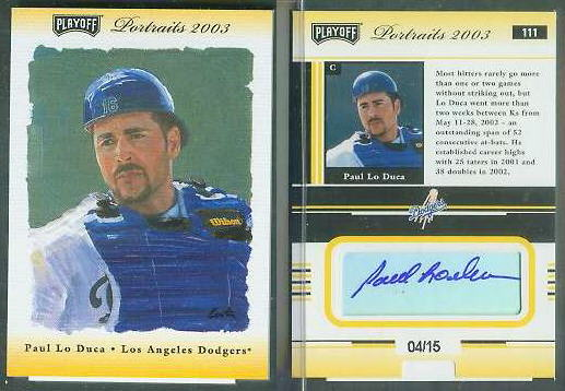Paul Lo Duca - 2003 Playoff Portraits #111 GOLD AUTOGRAPH (Dodgers) Baseball cards value
