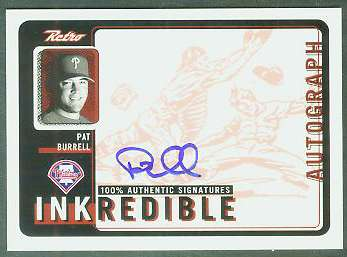 Pat Burrell - 1999 UD Retro 'Inkredible' AUTOGRAPH (Phillies) Baseball cards value