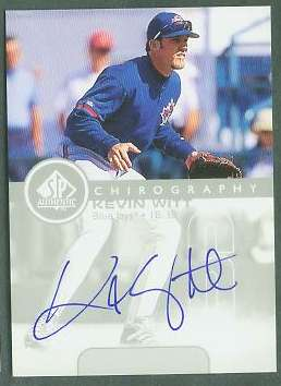 Kevin Witt - 1999 SP Authentic 'Chirography' AUTOGRAPH (Blue Jays) Baseball cards value