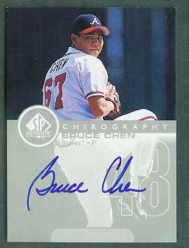 Bruce Chen - 1999 SP Authentic 'Chirography' AUTOGRAPH (Braves) Baseball cards value