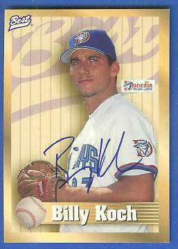 Billy Koch - 1998 Best Minor League AUTOGRAPH (Blue Jays) Baseball cards value