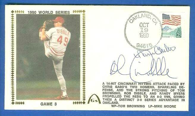 Rob Dibble/Charlton - 1990 DUAL AUTOGRAPHED Gateway Cachet WORLD SERIES G# Baseball cards value